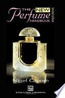 """""""New Perfume Handbook"""" by N. Groom"""