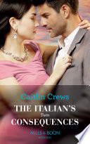 The Italian s Twin Consequences  Mills   Boon Modern   One Night With Consequences  Book 53