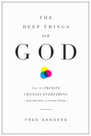 The Deep Things of God (Second Edition)
