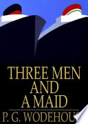 Free Three Men and a Maid Book