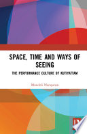 Space  Time and Ways of Seeing