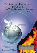The Shocking Truths about Heaven, Hell and Your Birthright Blessing ebook