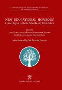 New Educational Horizons Leadership In Catholic Schools And Universities