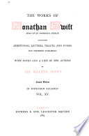 The Works of Jonathan Swift: Poems, by Dr. Swift and his friends. Epistolary correspondence