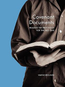 Covenant documents: reading the Bible again for the first time