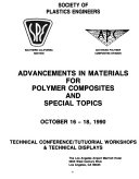 Advancements in Materials for Polymer Composites and Special Topics Book