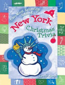 The Most Amazing Book of New York Christmas Trivia