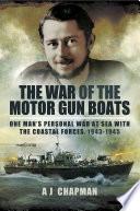 The War of the Motor Gun Boats Book