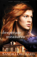 Desperate Measures (Port Aster Secrets Book #3) [Pdf/ePub] eBook