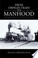 From Orphan Train To Manhood