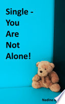 Single   You Are Not Alone