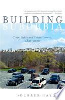 Building Suburbia