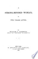 A Strong minded Woman  Or  Two Years After
