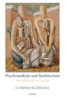 Psychoanalysis and Architecture