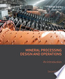 Mineral Processing Design and Operations