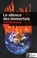 Le silence des immortels