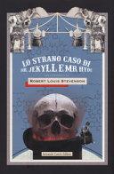Lo strano caso di dottor Jekyll e mister Hide