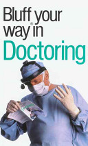 The Bluffer s Guide to Doctoring