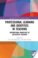Professional Learning and Identities in Teaching