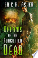 Dreams of the Forgotten Dead