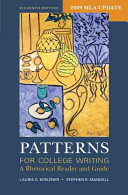 Patterns for College Writing with 2009 MLA Update