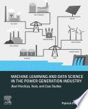 Machine Learning and Data Science in the Power Generation Industry Book