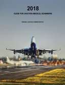 Guide for Aviation Medical Examiners Book PDF