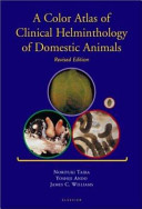 A Color Atlas of Clinical Helminthology of Domestic Animals