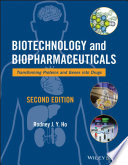 Biotechnology and Biopharmaceuticals