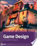 """Game Design Essentials"" by Briar Lee Mitchell"