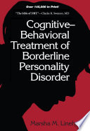 """Cognitive-behavioral Treatment of Borderline Personality Disorder"" by Marsha Linehan"