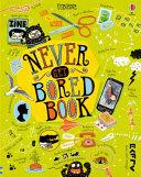 Never Get Bored Book Book PDF