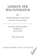 Lexikon der Weltliteratur: Biographisch-bibliographisches Handwörterbuch nach Autoren und anonymen Werken