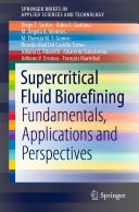 Supercritical Fluid Biorefining