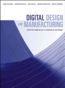 Digital Design and Manufacturing  CAD CAM Applications in Architecture and Design