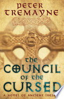 The Council of the Cursed  Sister Fidelma Mysteries Book 19