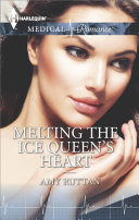 Melting the Ice Queen s Heart