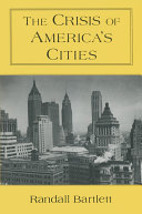 The Crisis of America's Cities: Solutions for the Future, Lessons from the Past Pdf/ePub eBook