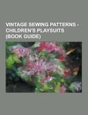 Vintage Sewing Patterns   Children s Playsuits