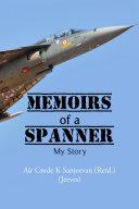 Memoirs of a Spanner