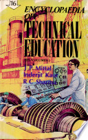 Encyclopedia of Technical Education-16. MINING ENGINEERING.