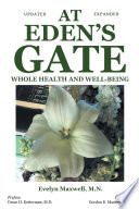 At Eden S Gate Whole Health And Well Being