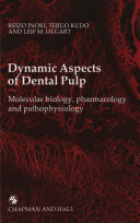 Dynamic Aspects of Dental Pulp