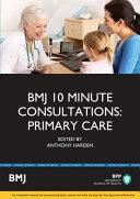 Bmj 10 Minute Consultations