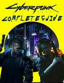 Cyberpunk 2077 COMPLETE GUIDE