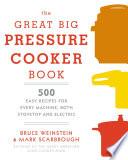 The Great Big Pressure Cooker Book