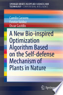 A New Bio inspired Optimization Algorithm Based on the Self defense Mechanism of Plants in Nature