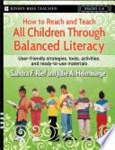 How to Reach and Teach All Children Through Balanced Literacy