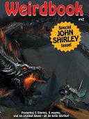 Weirdbook #42: Special John Shirley Issue ebook