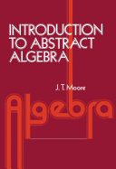 Introduction to Abstract Algebra [Pdf/ePub] eBook